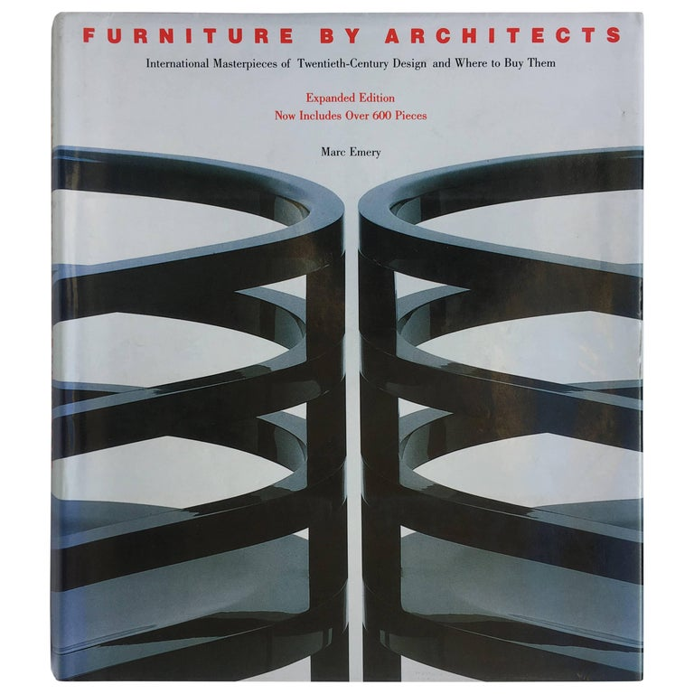 Furniture by architects : international masterpieces of twentieth-century design and where to buy them / by Marc Emery | Emery, Marc (1934-2014). Auteur